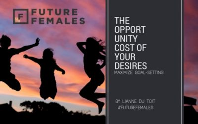 The Opportunity Cost of Your Desires: Maximize Goal-Setting