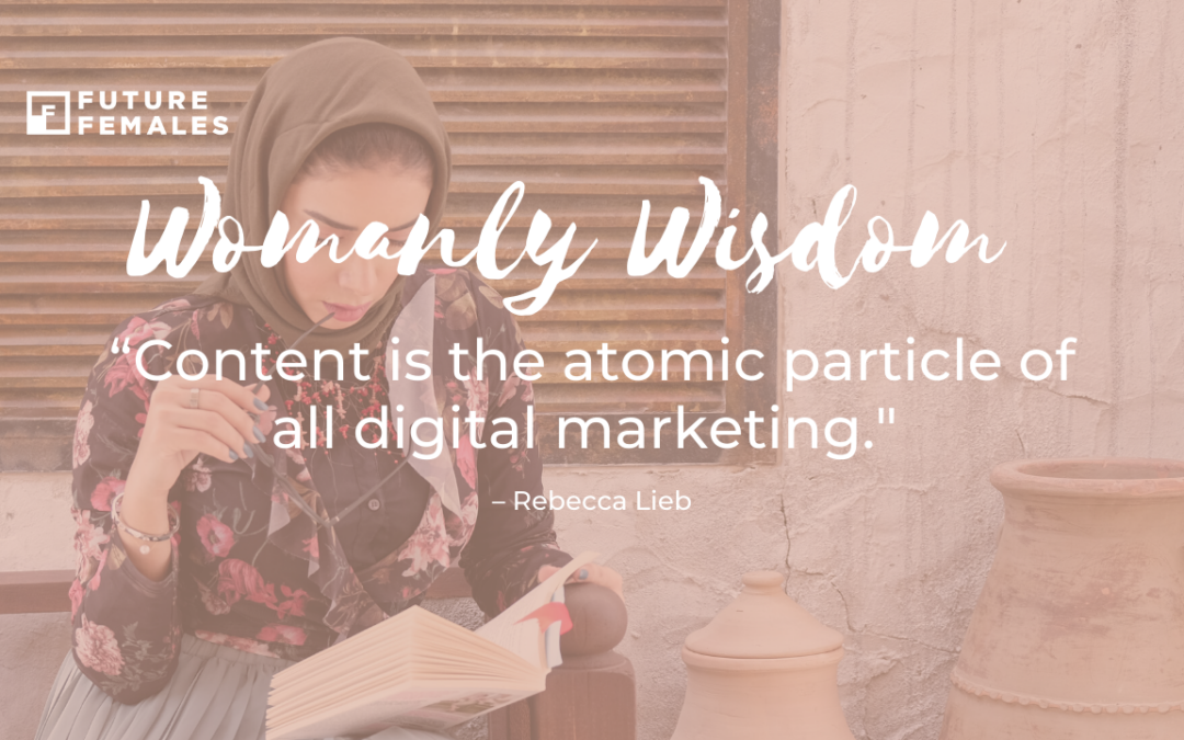 Content is the atomic particle of all digital marketing